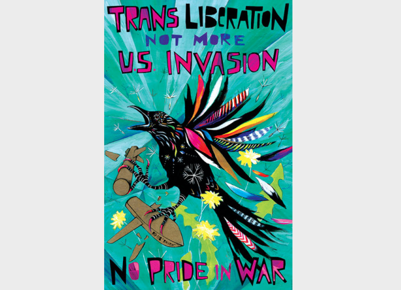 "A poster saying ""Trans liberation, not more US invasion"" and ""No pride in war"""